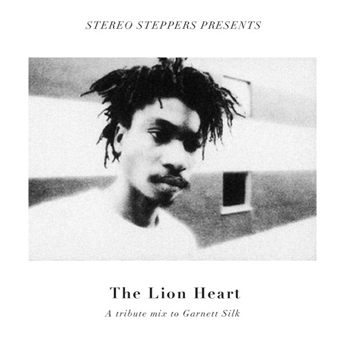 A tribute to Garnett Silk mixtape by Stereo Steppers