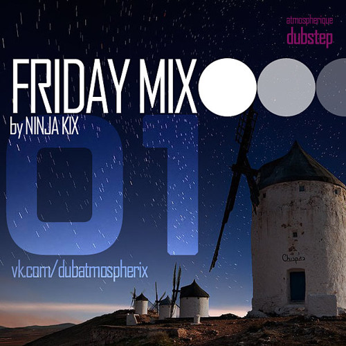 Ninja Kix - Friday Mix