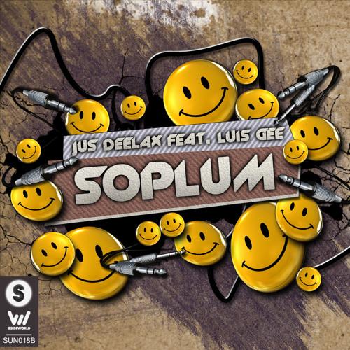 Jus Deelax feat. Luis Gee - Soplum (Original mix )