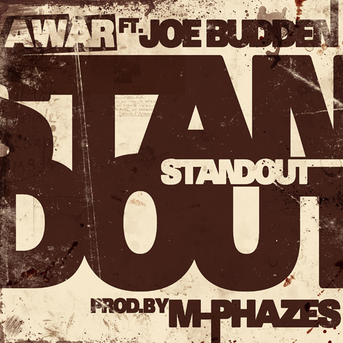 AWAR feat. Joe Budden (Prod. M-Phazes) - Standout