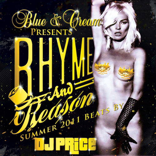 Rhyme and Reason [MIXTAPE]