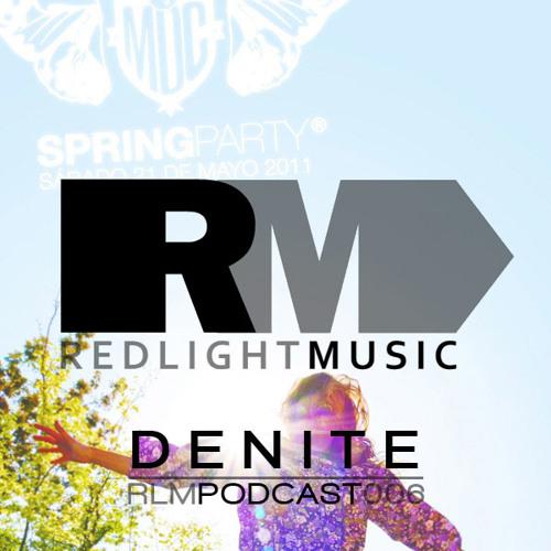 Redlight Music Podcast #006: Denite (Dj Set Metro Dance Club 21 May)