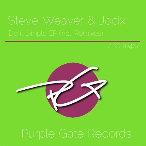 Steve Weaver & Jocix - Do It Simple (Trib-L Remix) [Purple Gates Rec]