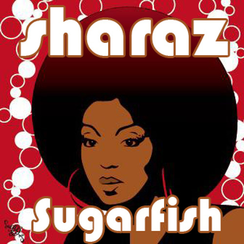 """Sharaz """"Sugarfish"""" (Original Mix)"""