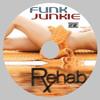 Rehab [DJ Funk Junkie] [2011] [Groove Cruise 2012]