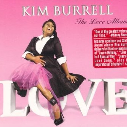Kim Burrell - Let's make it to love