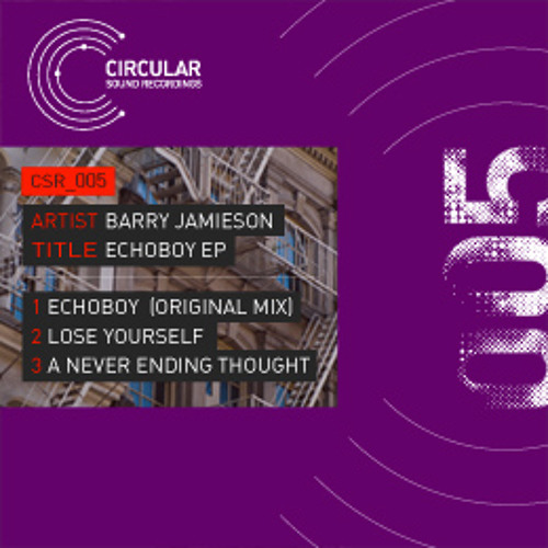 Barry Jamieson - EchoBoy (Original Mix) CSR005A (Snippet)