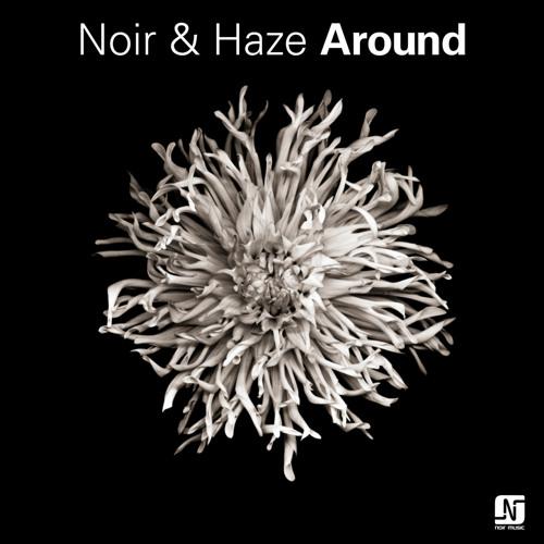 Noir and Haze - Around (Extended Version) 128kbit - Noir Music