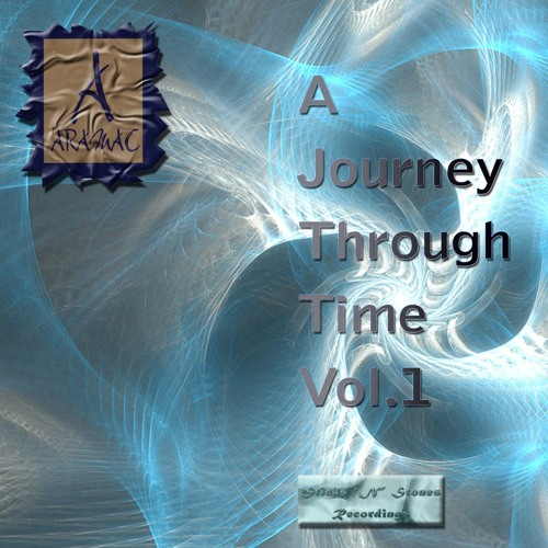 "What U Do - (A Journey Through Time EP. Vol. 1) Out Now on Sticks ""N"" Stones Recordings"