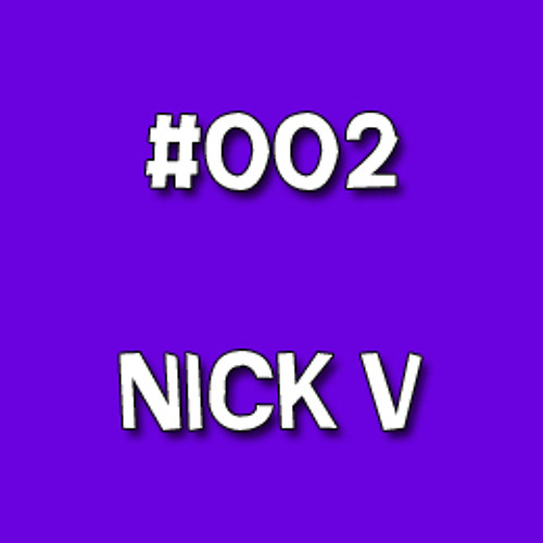"145.002 - Nick V ""Mona invite My Love Is Underground"""