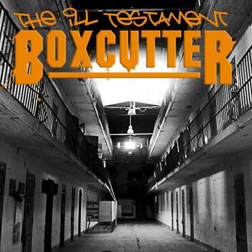 BOXCUTTER - BFL Soldier (The Ill Testament)