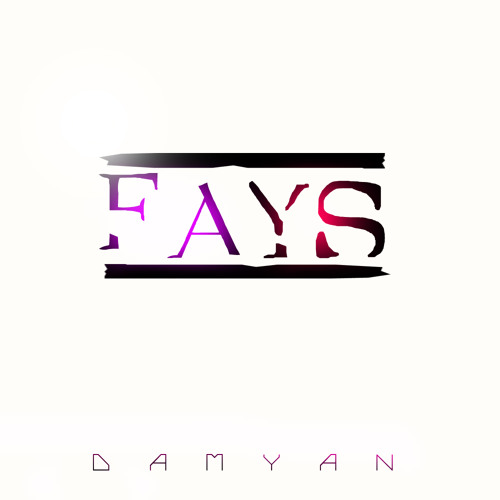 Damyan - Fays (Preview)