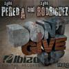 David Pereda & David Rodriguez -Don´t Give Up- Original Short Mix