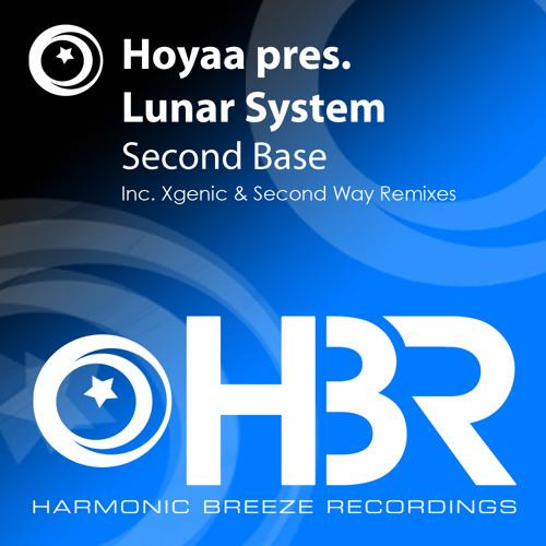 "Hoyaa pres. Lunar System ""Second base"" (XGenic´s bangin remix)  [Harmonic Breeze]"
