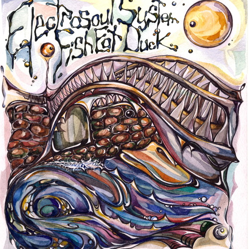 "ELECTROSOUL SYSTEM ""FISH EAT DUCK"" (Album Promo Sampler) KOS.MOS.MUSIC 2012"