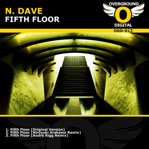 [OGD012] N. Dave - Fifth Floor (Radio Edit) FREE DOWNLOAD / OUT NOW!