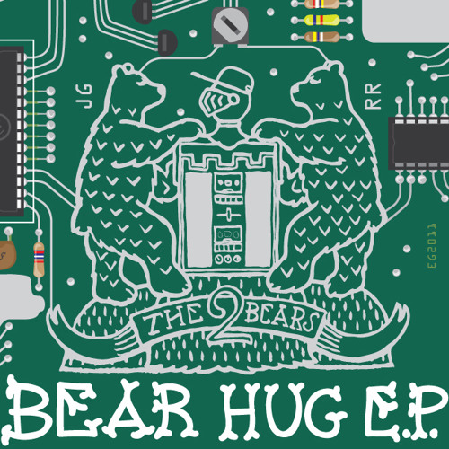 The 2 Bears - Bear Hug EP