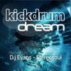 Kickdrum - Dream (Original Mix)