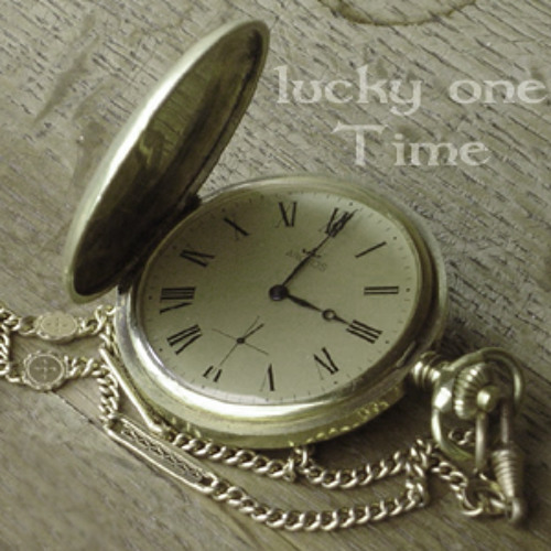 lucky one - Time