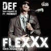 DEF feat. Midway (GLSS) - FLEXXX (Miko production)