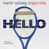 MARTIN SOLVEIG - HELLO CAMAHOUSE REWORK