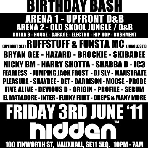 DJ RUFFSTUFF & FUNSTA MC BIRTHDAY BASH ADVERT - FRI 3RD JUNE @ HIDDEN LONDON 10PM - 7AM