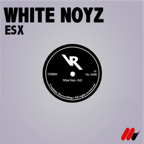 White Noyz - EsX (DkNato Remix UNMASTERED) OUT SOON ON VENTUNO REC