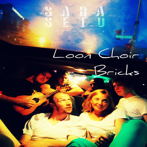 Loon Choir - Bricks