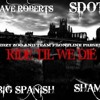 Ride Till We Die - Dave Roberts , S.D.O.T. , Big Spanish & S.H.A.M. ( TFLBB & JERZY ZOO )