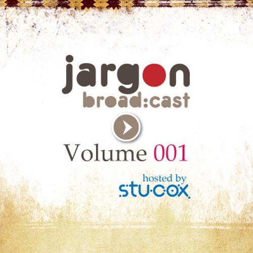 Jargon Broad:Cast Volume 001