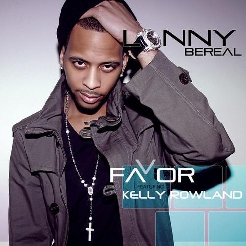 Lonny Bereal - Favor (ft. Kelly Rowland)