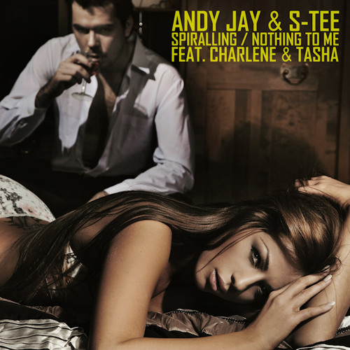 Andy Jay & S-Tee Feat. Charlene - Spiralling