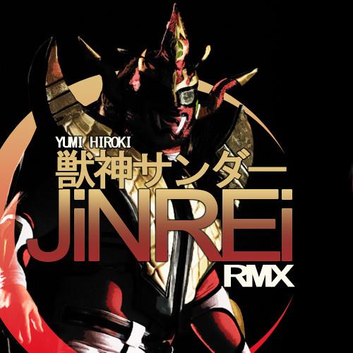 Yumi Hiroki - 獣神サンダー (JINREI RMX)