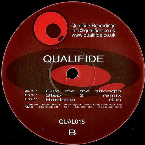 Qualifide - Give me the strength - Original