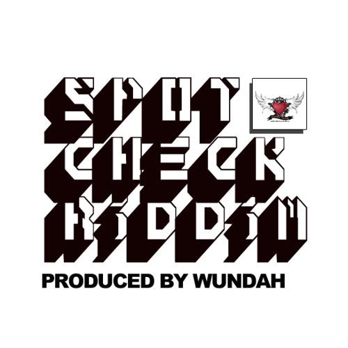 G.STARR - SPOT CHECK [RAW][SPOT CHECK RIDDIM PROD BY WUNDAH]