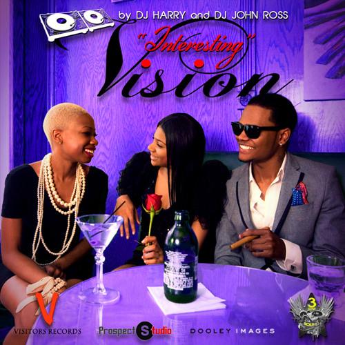 "Vision Mixtape ""Interesting"" by 3Star Sound"