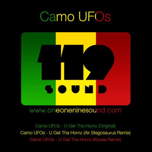 Camo UFOs - U Get Tha Hornz