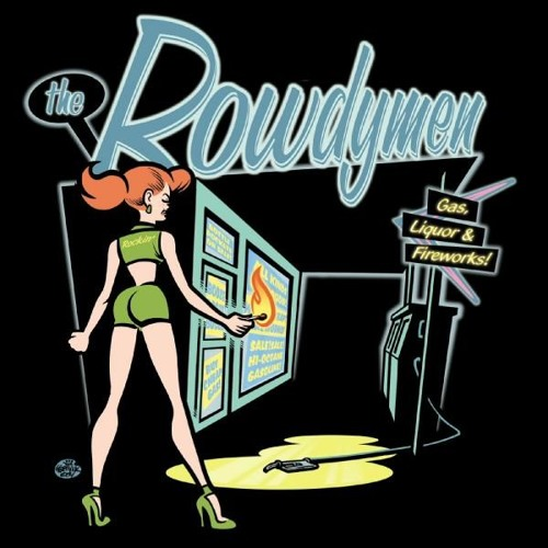 The Rowdymen - Rode Hard
