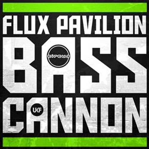 Flux Pavillion - Bass Cannon (Tomlinson Rework)