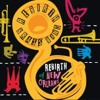 Rebirth Brass Band - You Know You Know