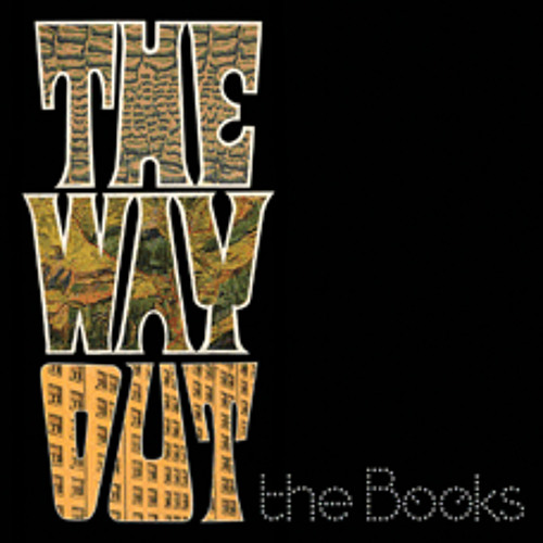4 Tracks from The Way Out by The Books
