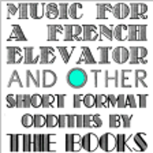 4 tracks from Music for a French Elevator by The Books