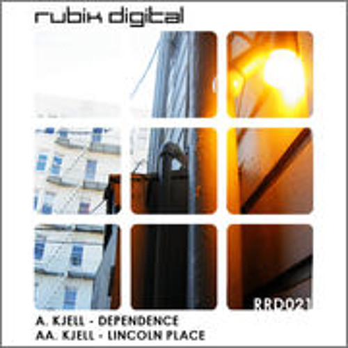 Kjell-Dependence/ Lincoln Place (Rubik Digital) OUT NOW
