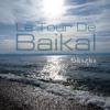 Skazka - Le Tour De Baikal (ambient mix)