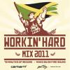 On Fire Sound - Workin' Hard Mix 2011