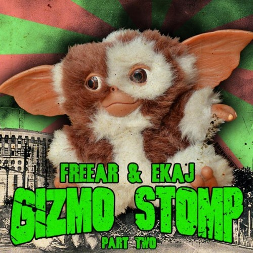 Freear & Ekaj  ( The Gizmo Stomp ) [ Ash Howell Remix ]