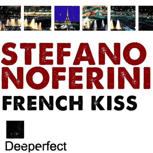 Stefano Noferini - French Kiss (Original Mix) [Deeperfect]