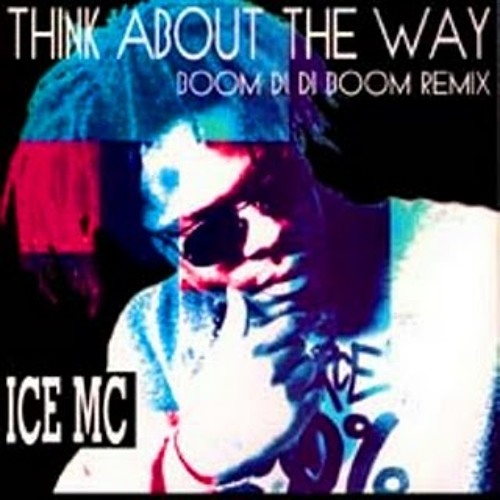 Ice Mc - Think About The Way 11' (Basslouder & Dj H@rd Tune ! Remix)