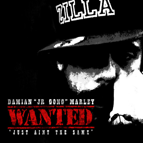 "Damian ""GongZilla"" Marley - Wanted (Just Ain't The Same)"