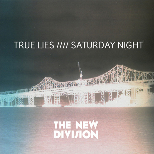 The New Division - True Lies (Radio Edit)